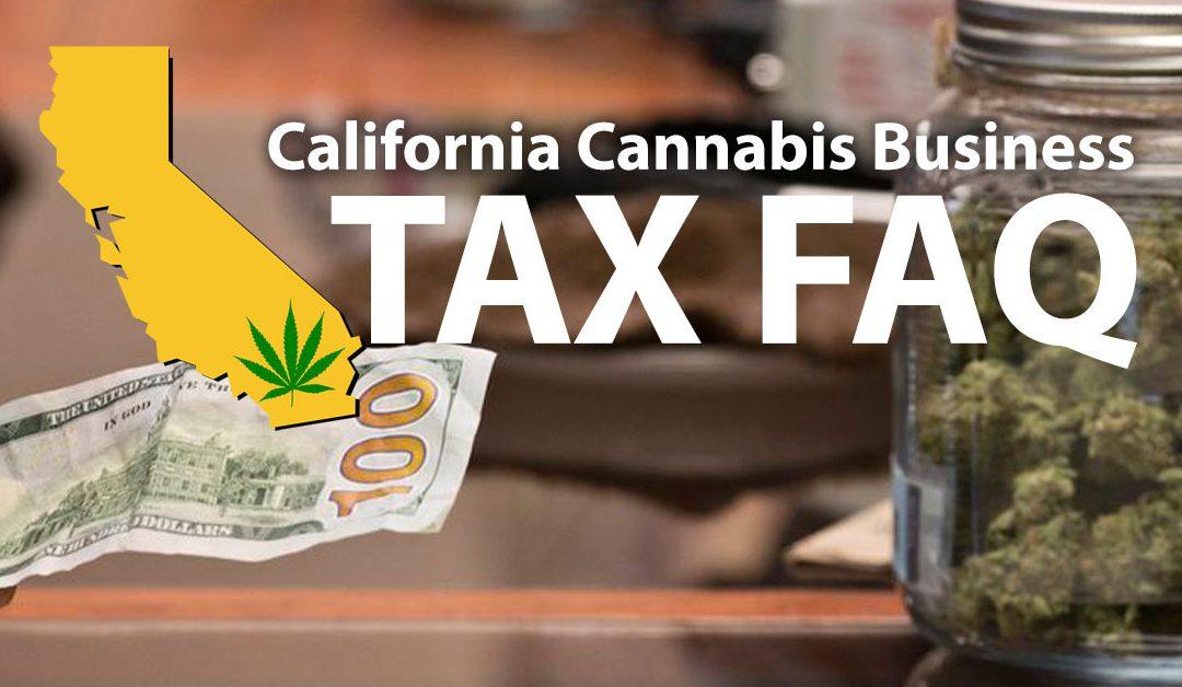 California Cannabis Business Tax FAQ
