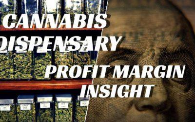 Cannabis Dispensary Profit Margin Insight